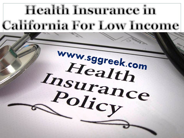 Health Insurance in California For Low Income