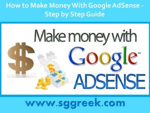 {How to Make Money} With Google AdSense – Step by Step Guide 2018