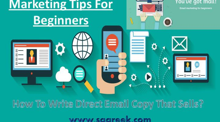 How To Write Direct Email Copy That Sells? | Top 8 Email Marketing Tips For Beginners in 2018