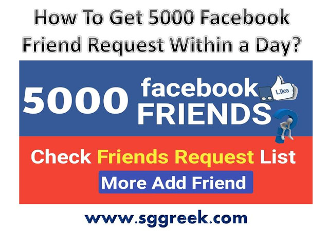 How To Get 5000 Facebook Friend Request Within a Day
