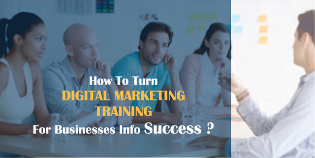Benefits of Digital Marketing Course or Training for Businesses