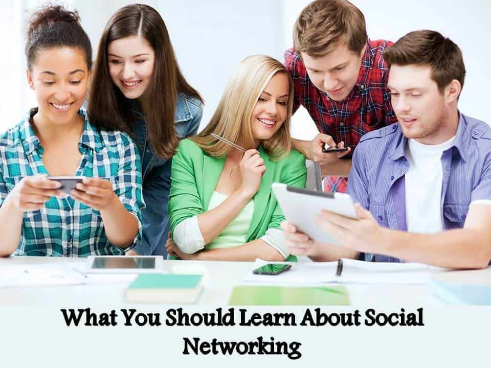 What You Should Learn About Social Networking
