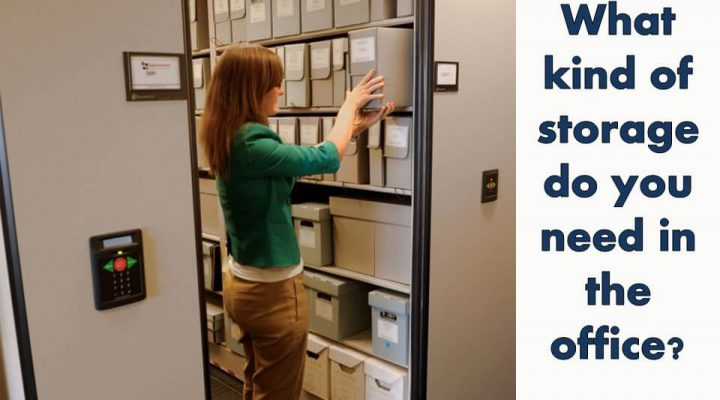 What kind of storage do you need in the office