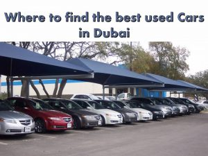Where to find the best used Cars in Dubai