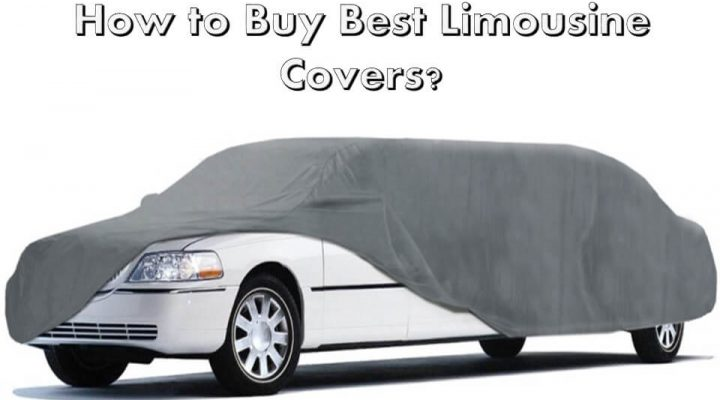 How to Buy Best Limousine Covers?