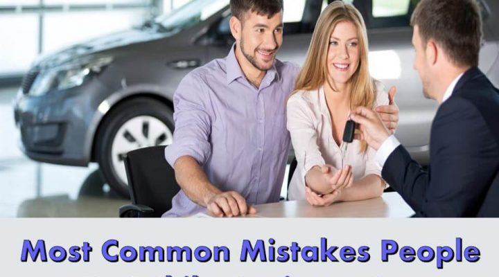 Most Common Mistakes People Do While Buying a Car