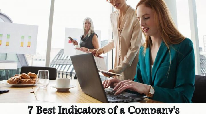 7 Best Indicators of a Company's Performance
