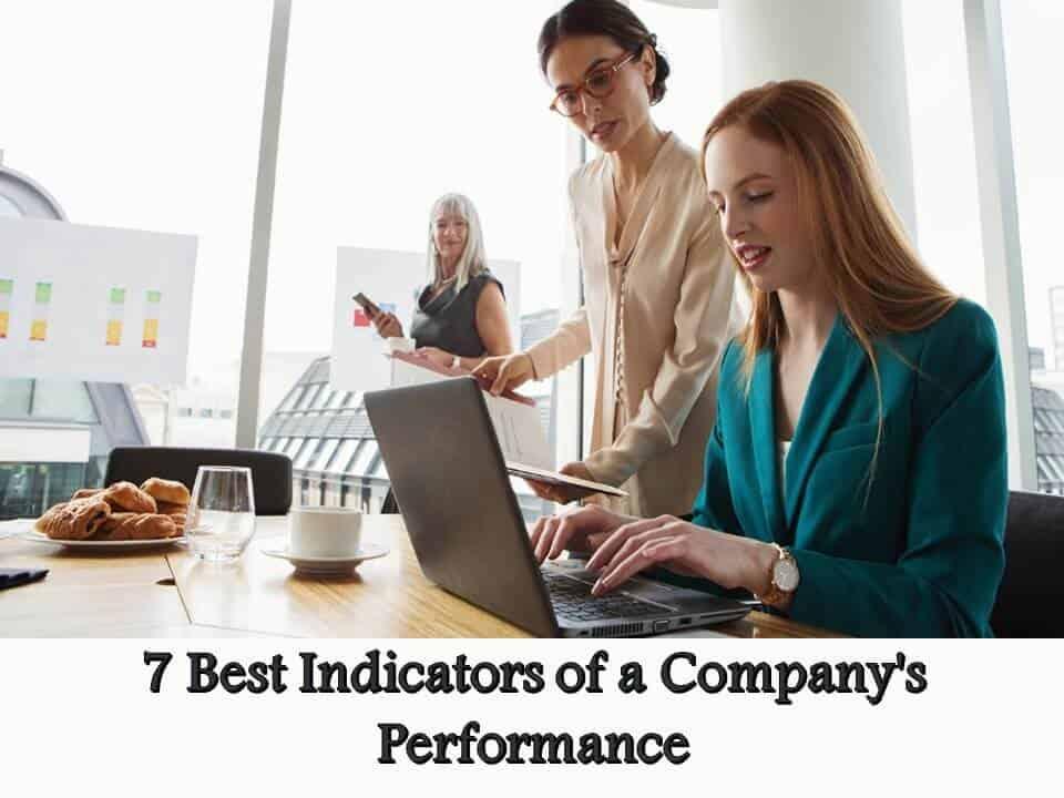7 Best Indicators of a Company's Performance