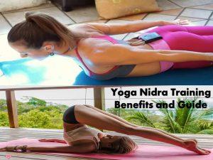 Yoga Nidra Training Benefits and Guide