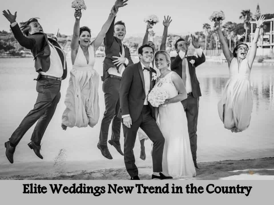 Elite Weddings New Trend in the Country