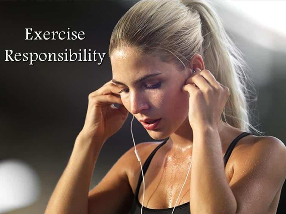 Exercise Responsibility
