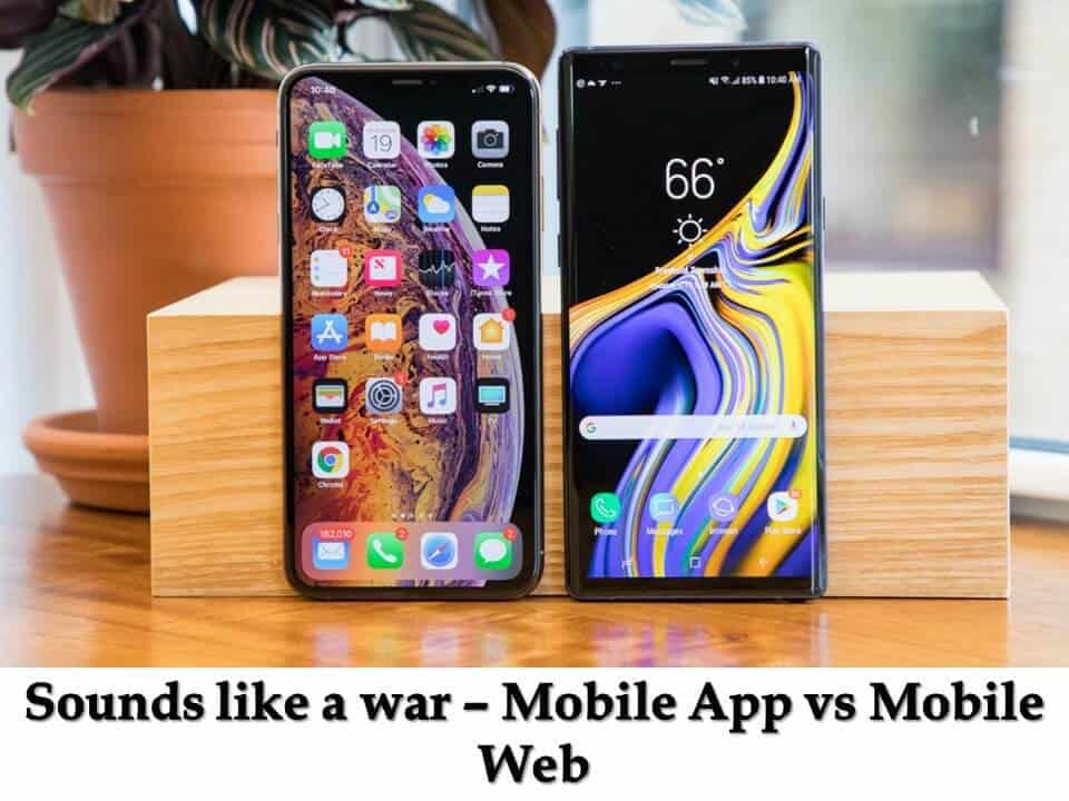 Mobile App vs Mobile Web