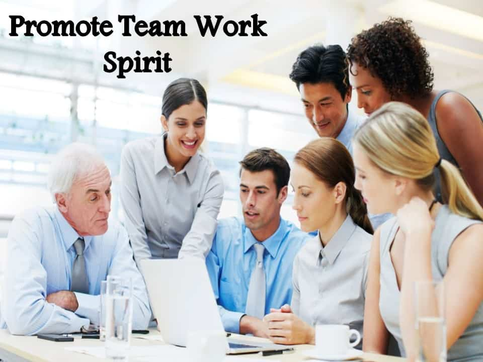Promote Team Work Spirit