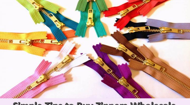 Simple Tips to Buy Zippers Wholesale Online