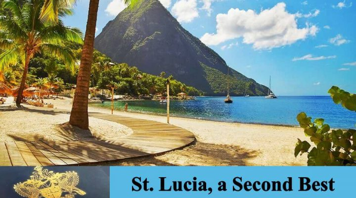 St. Lucia, a Second Best Passport for You