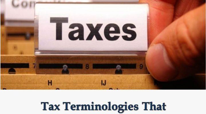 Tax Terminologies That Entrepreneurs Should Know