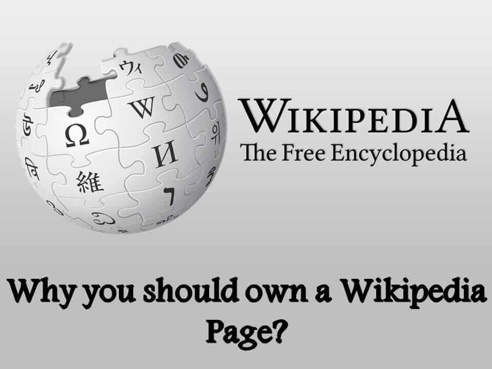 Why you should own a Wikipedia Page