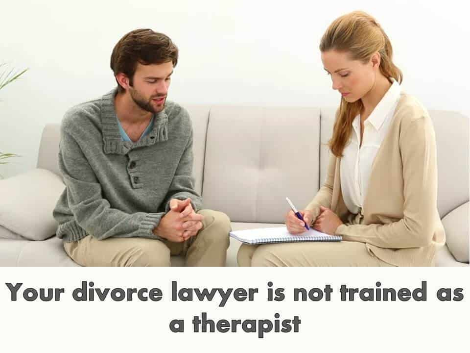 Your divorce lawyer is not trained as a therapist