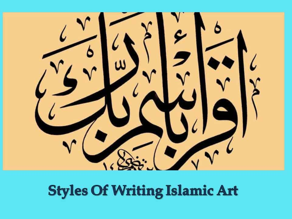 Styles Of Writing Islamic Art