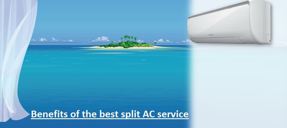 Grasp the benefits of the best split AC service in Ghaziabad