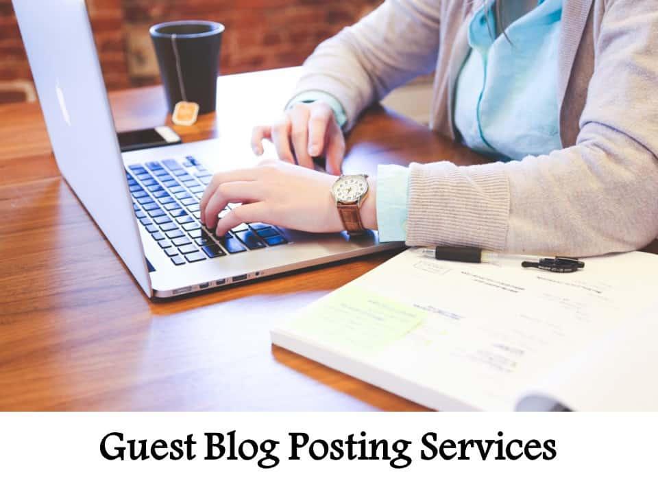 Guest Blog Posting Services