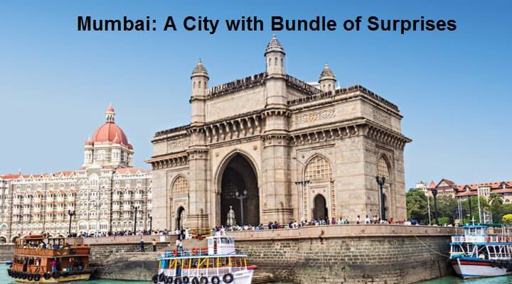 Mumbai A City with Bundle of Surprises