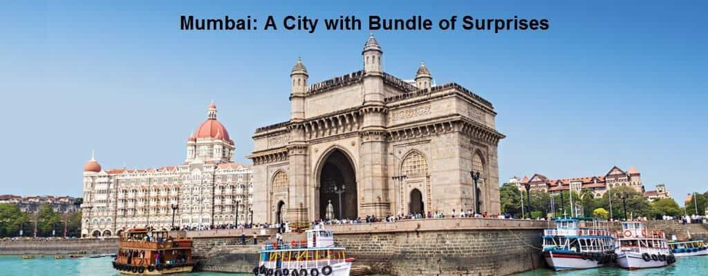 Mumbai A City with Bundle of Surprises