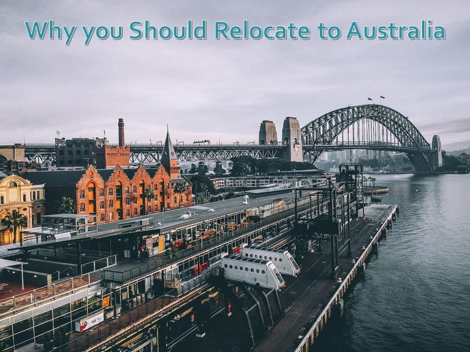 Why you Should Relocate to Australia