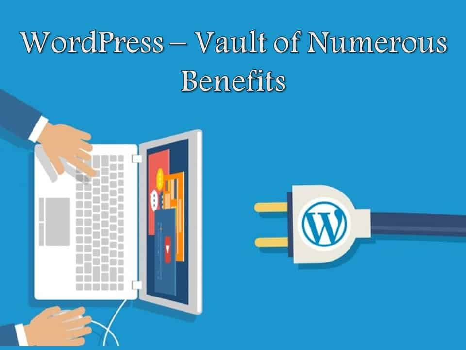 WordPress Vault of Numerous Benefits