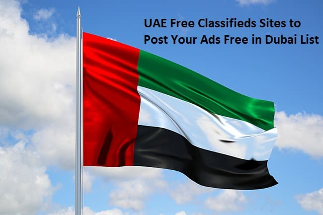 Top 70 UAE Free Classifieds Sites to Post Your Ads Free in Dubai List