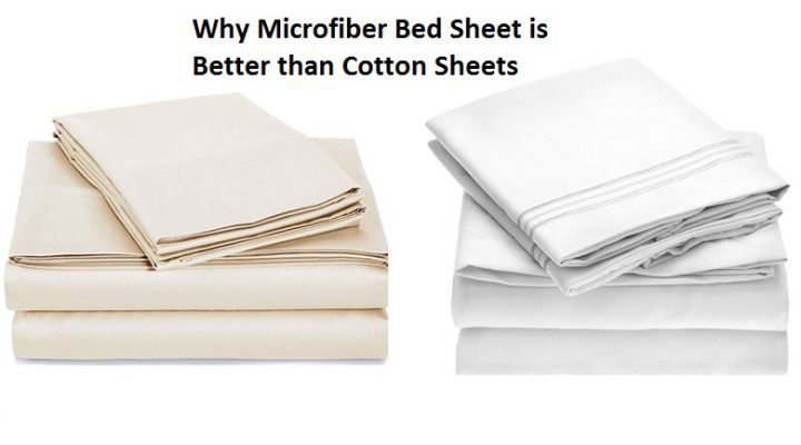 Why Microfiber Bed Sheet is Better than Cotton Sheets