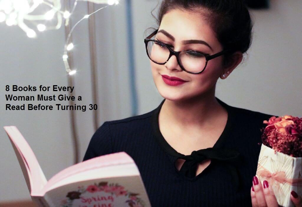 8 Books for Every Woman Must Give a Read Before Turning 30