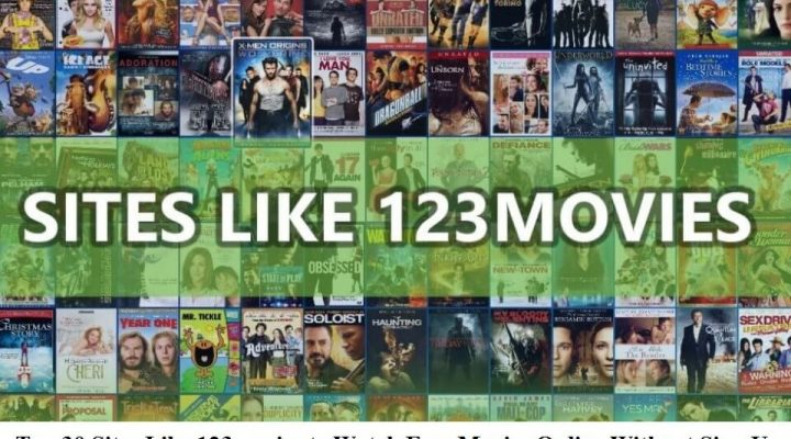 Top 30 Sites Like 123movies to Watch Free Movies Online Without Sign Up