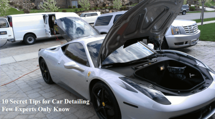 10 Secret Tips for Car Detailing Few Experts Only Know