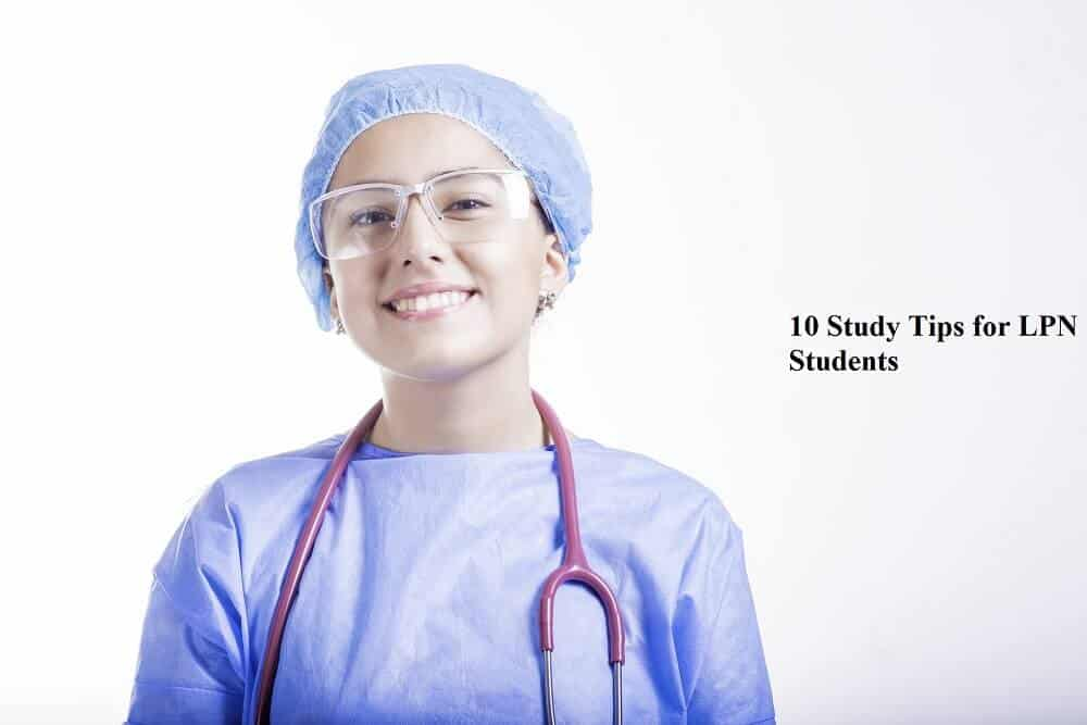 10 Study Tips for LPN Students