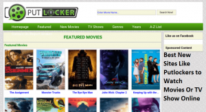 Best New Sites Like Putlockers to Watch Movies Or TV Show Online