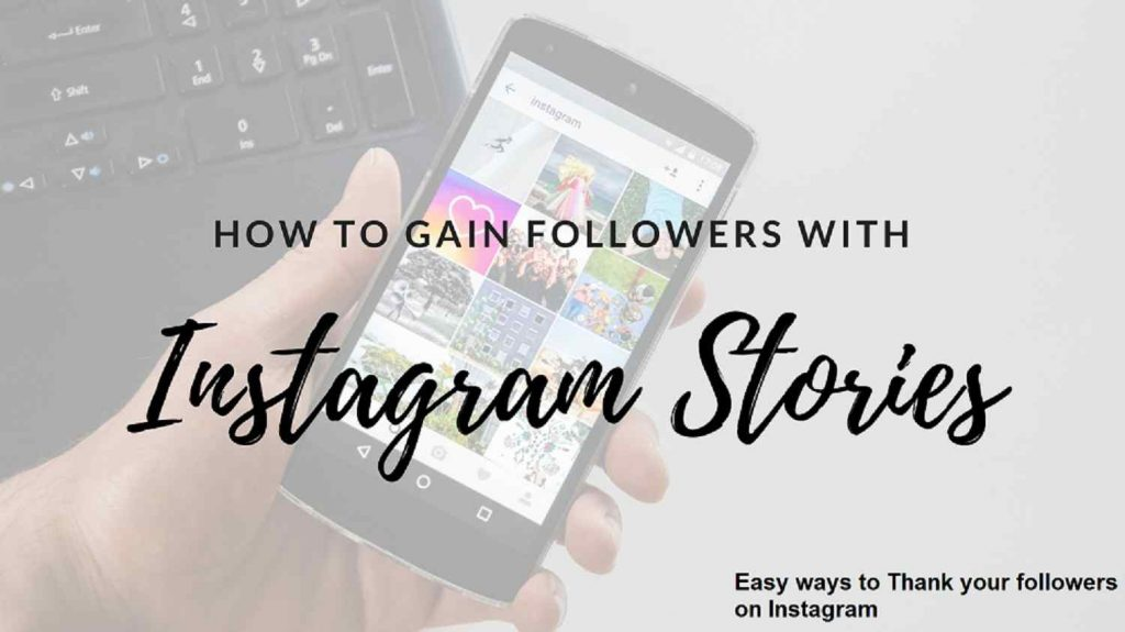 Easy ways to Thank your followers on Instagram