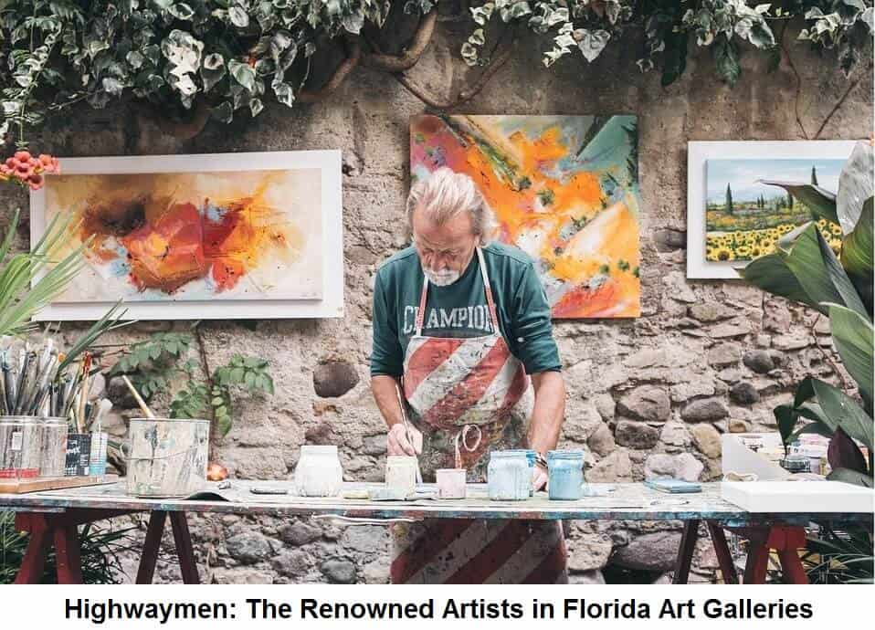 Highwaymen The Renowned Artists in Florida Art Galleries