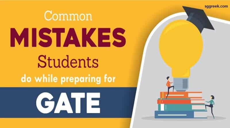 Mistakes you should avoid while preparing for GATE exam