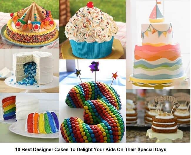 10 Best Designer Cakes To Delight Your Kids On Their Special Days