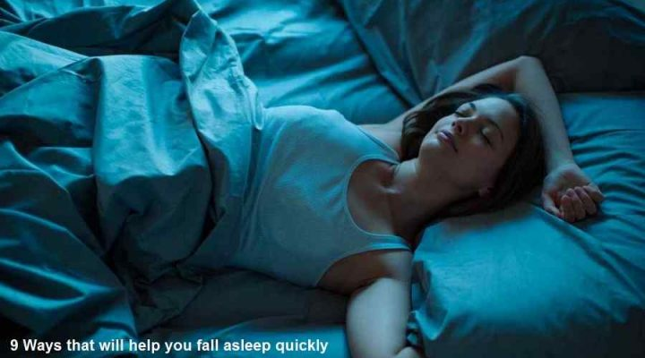 9 Ways that will help you fall asleep quickly