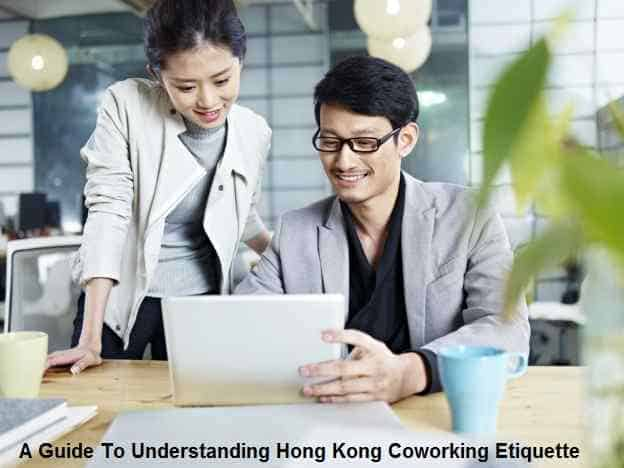 A Guide To Understanding Hong Kong Coworking Etiquette