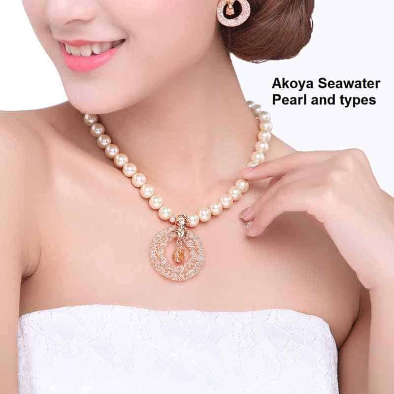 Akoya Seawater Pearl and types