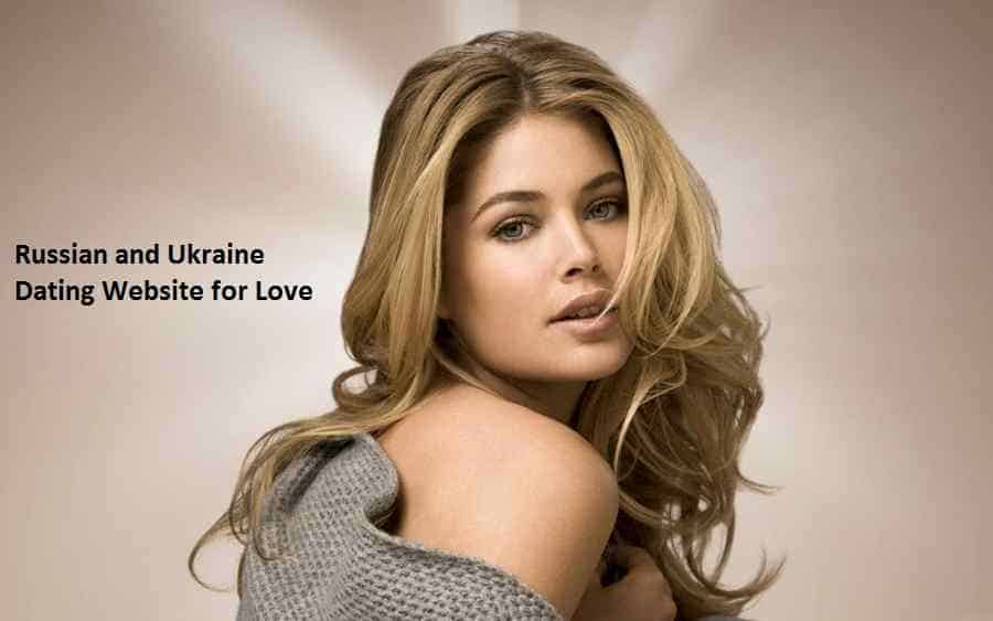 Russian and Ukraine Dating Website for Love