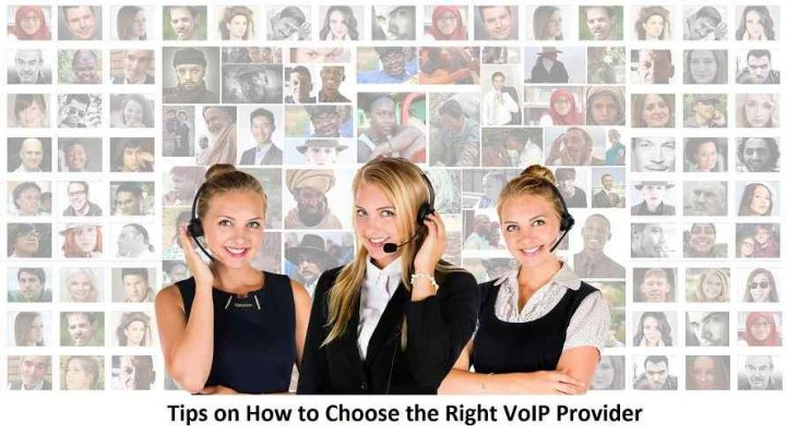 Tips on How to Choose the Right VoIP Provider