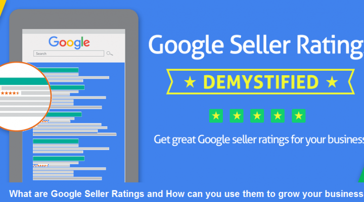 What are Google Seller Ratings and How can you use them to grow your business