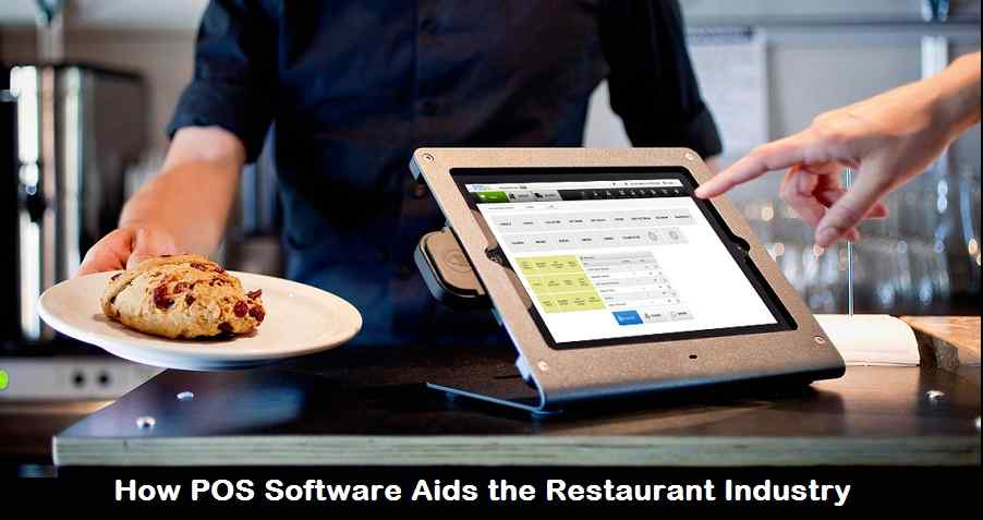 How POS Software Aids the Restaurant Industry