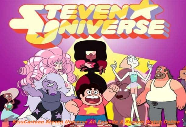 KissCartoon Steven Universe All Episode & Season Watch Online