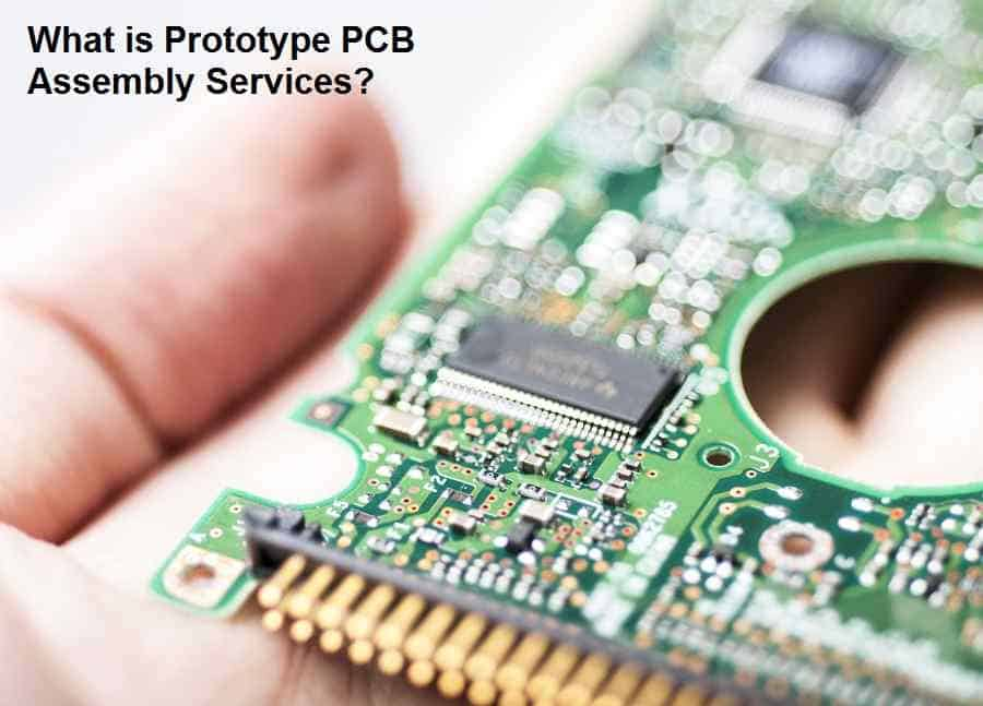 What is Prototype PCB Assembly Services