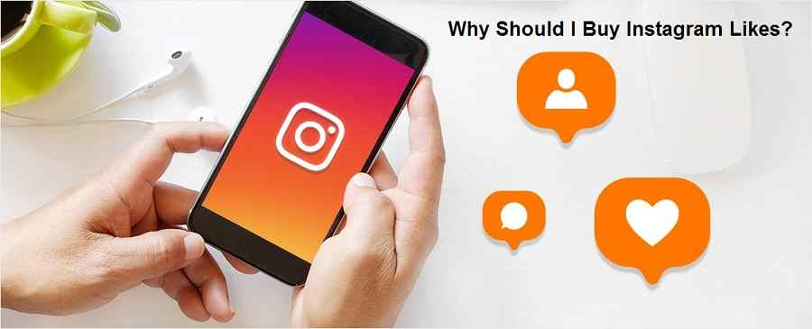 Why Should I Buy Instagram Likes